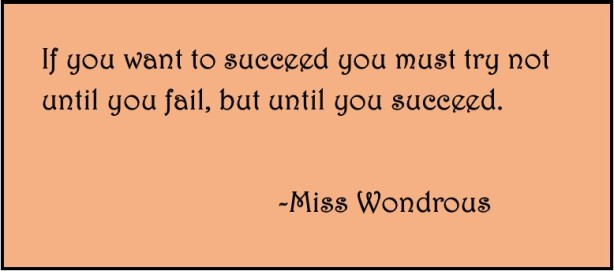 If You Want to Succeed...